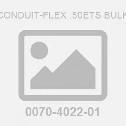 Conduit-Flex .50Ets Bulk