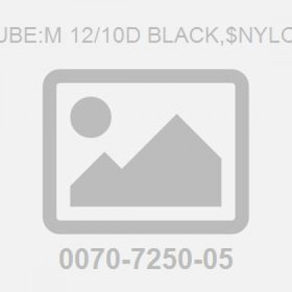 Tube:M 12/10D Black,$Nylon