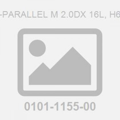 Pin-Parallel M 2.0Dx 16L, H6 To