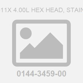 Screw .625-11X 4.00L Hex Head, Stainless Steel