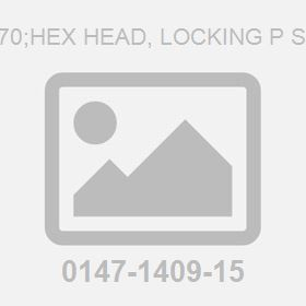 M12X 70;Hex Head, Locking P Screw