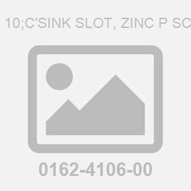 M 3X 10;C'Sink Slot, Zinc P Screw