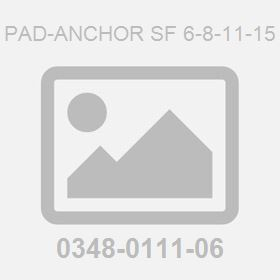 Pad-Anchor Sf 6-8-11-15