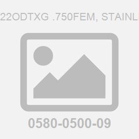 Coupling M22Odtxg .750Fem, Stainless Steel-S