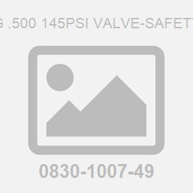 G .500 145Psi Valve-Safety