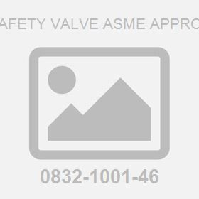 Safety Valve Asme Approv