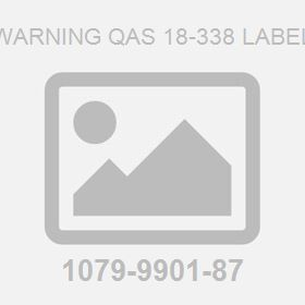 Warning QAS 18-338 Label