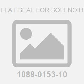Flat Seal For Solenoid